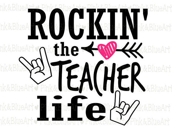 570x428 Rockin' The Teacher Life Svg Clipart Cut Files Silhouette