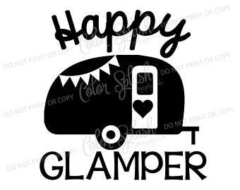 340x270 Happy Glamper Glamping Camper Camping Trailer Svg Dxf Png
