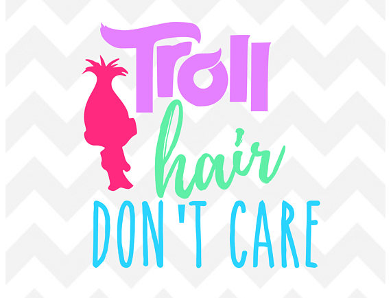 570x434 Troll Hair Don'T Care Svg Trolls Movie Svg Poppy Troll