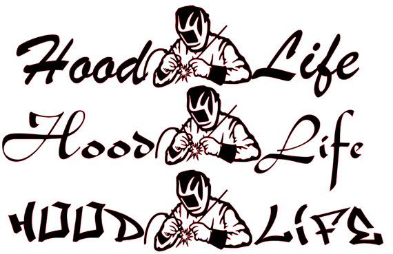 570x369 Hood Life Welding Svg File 3 Different Styles