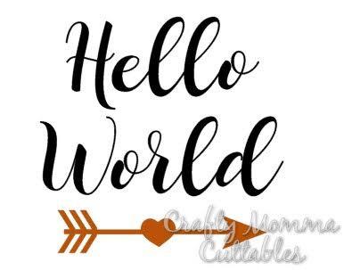 386x303 Hello World Svg File New Baby Svg Hello World Cut File
