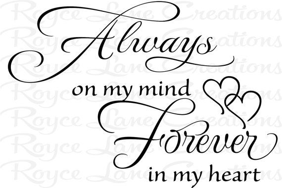 570x380 Bedroom Wall Decal Always On My Mind Forever In My Heart Bedroom
