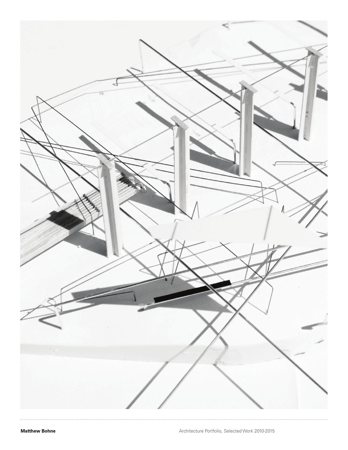 1156x1496 Matthew Bohne Architecture Portfolio, Selected Work 2010 2015 By