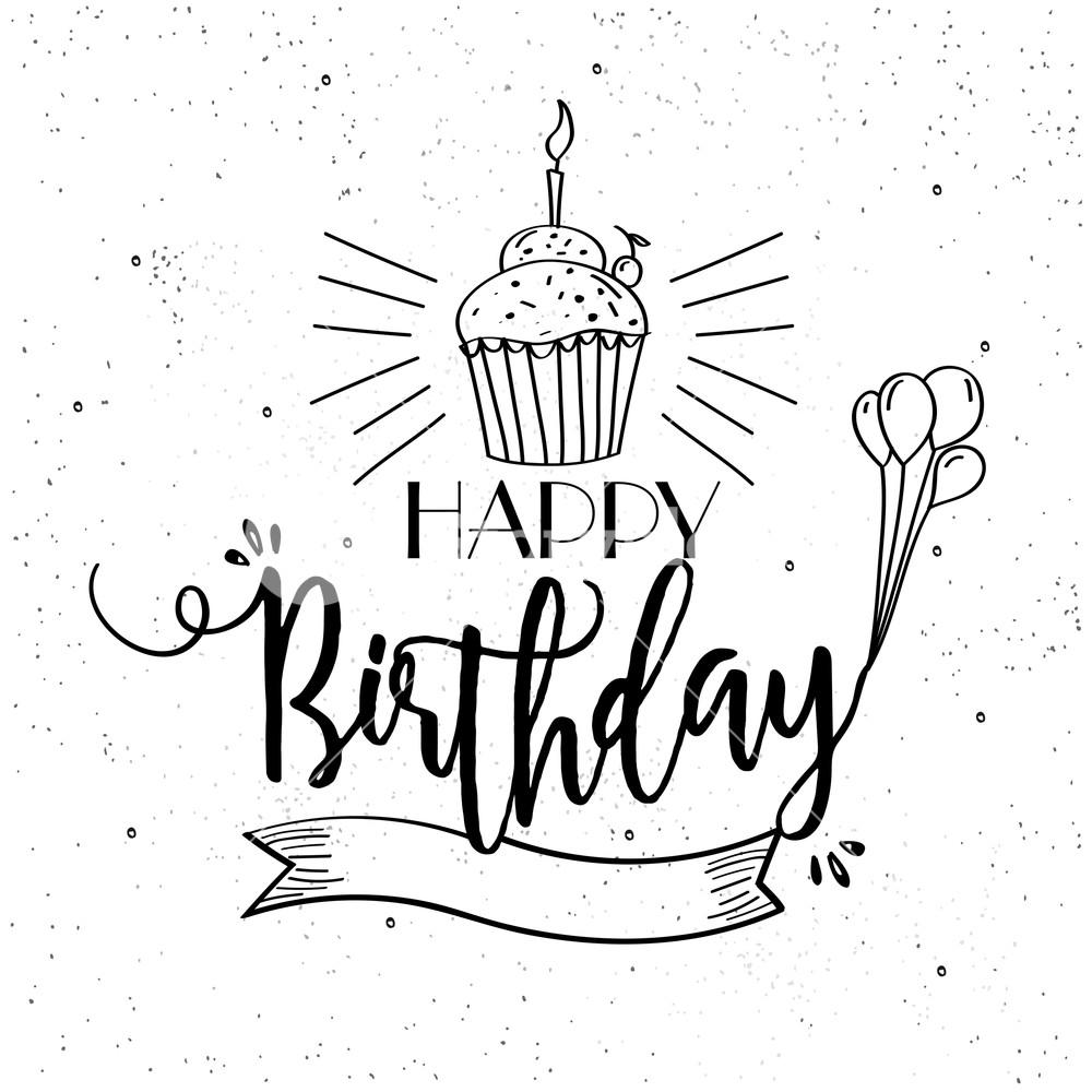 1000x1000 Hand Drawn Happy Birthday Greeting Or Invitation Card Design