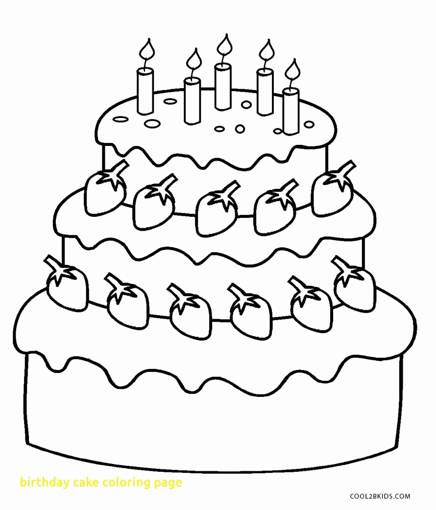 890x1042 Birthday Cake Coloring Page Lovely Coloring Pages For Kids