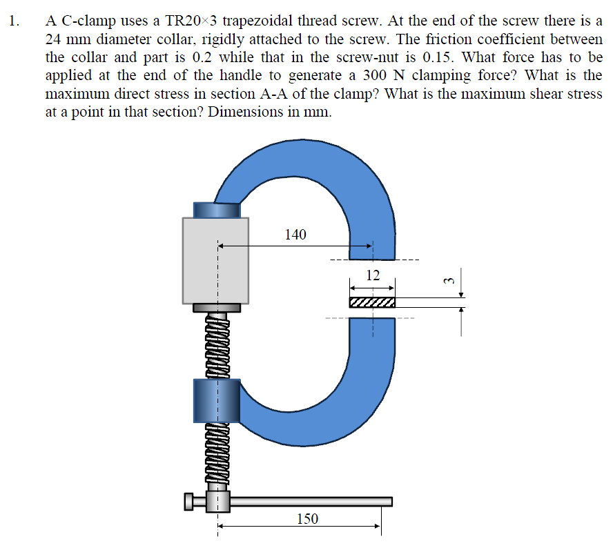 888x794 Solved A C Clamp Uses A Tr20 Times 3 Trapezoidal Thread S