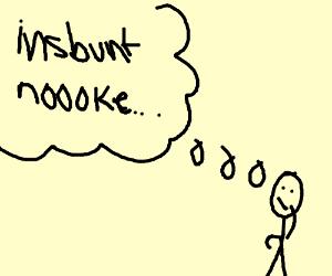 300x250 Someone Thinking Of Insbunt Noooke