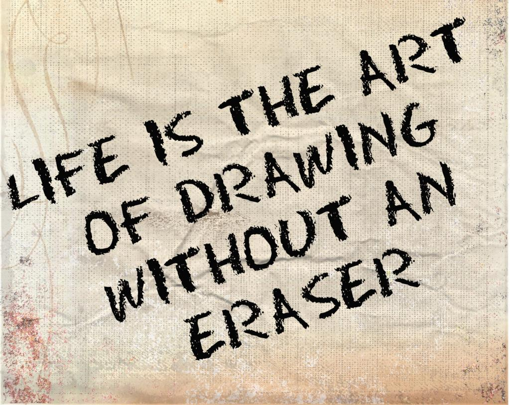 1024x813 Life Is The Art Of Drawing
