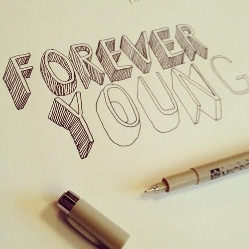 500x500 I Want To Be Forever Young. Inspirational Words