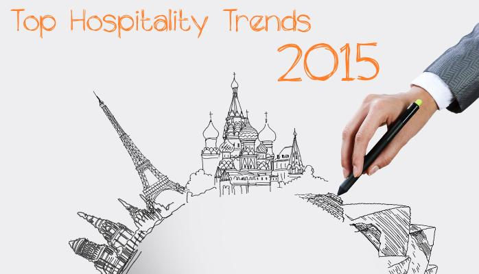 698x400 Top Hospitality Trends In 2015