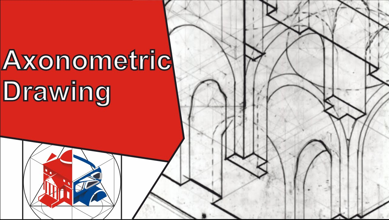1283x726 Isometric Drawing And Ortographic Projection (Axonometric Vs