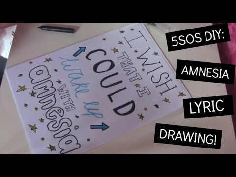 480x360 5sos Diy Amnesia Lyric Drawing!