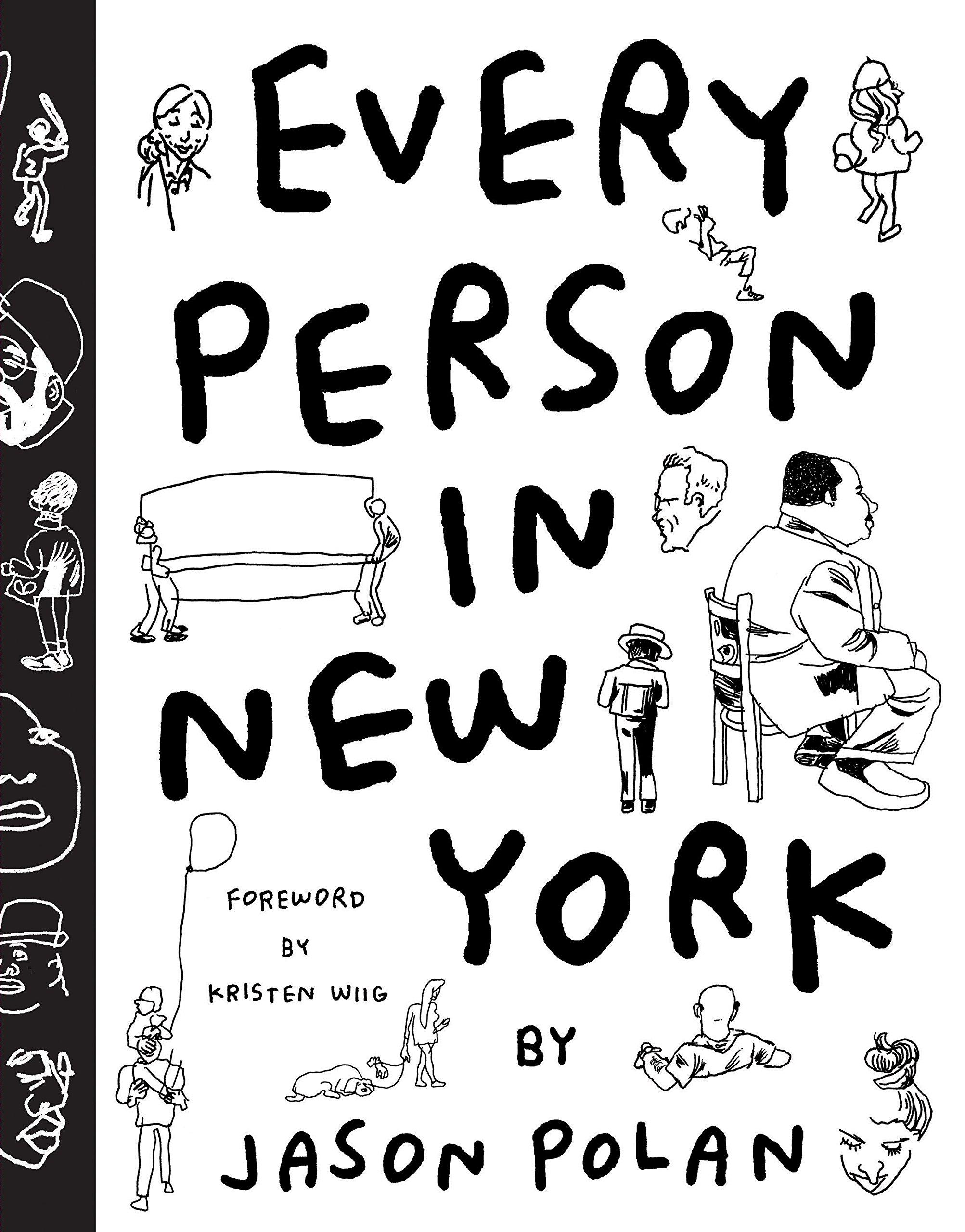2005x2560 Every Person In New York Jason Polan, Kristen Wiig 0783324860368