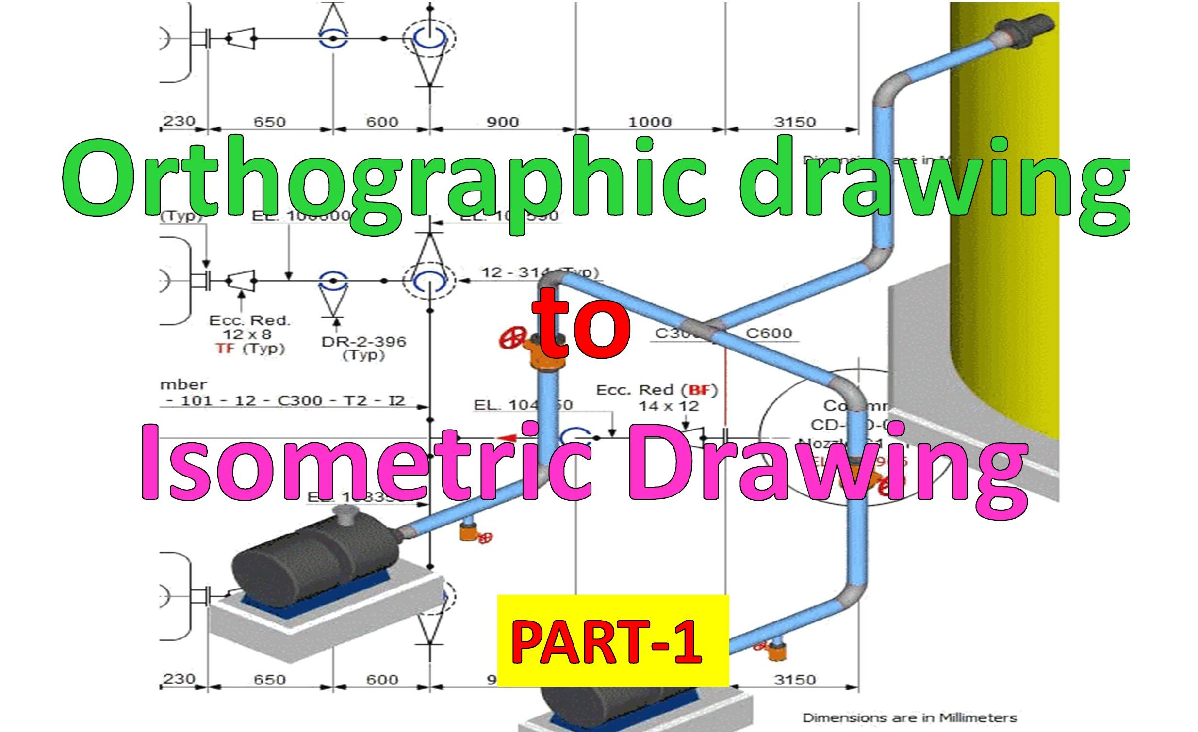 2469x1510 Piping Draw Isometric Drawing From Orthographic Drawing Part 1