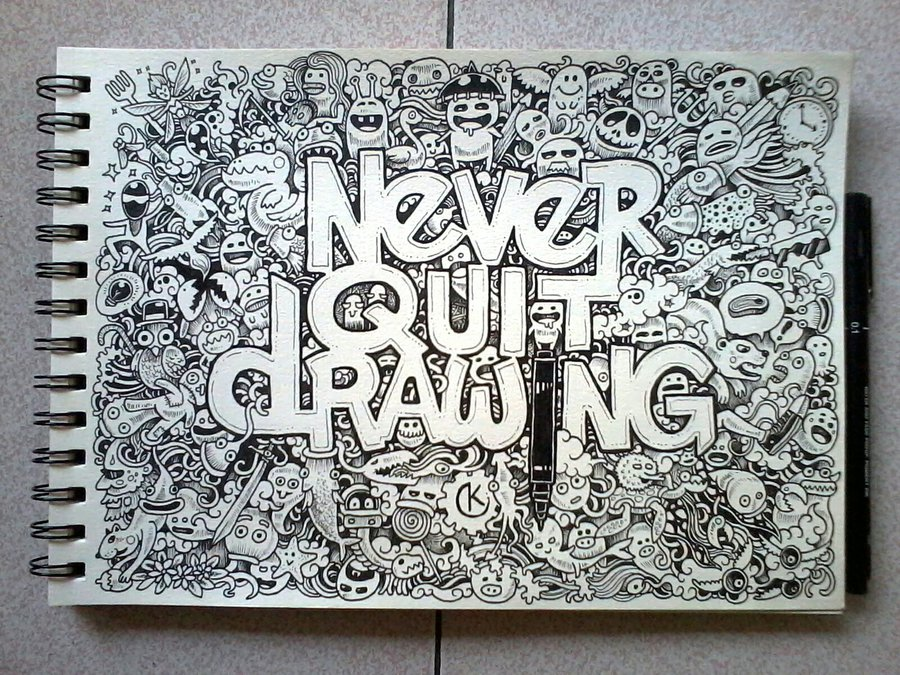 900x675 Doodle Art Never Quit Drawing By Kerbyrosanes
