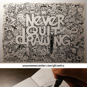 300x300 Never Quit Drawing (Credit To Kerby Rosanes For All Of The Epic