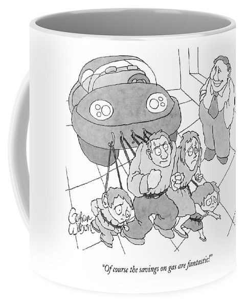 479x600 Of Course The Savings On Gas Are Fantastic! Coffee Mug For Sale By