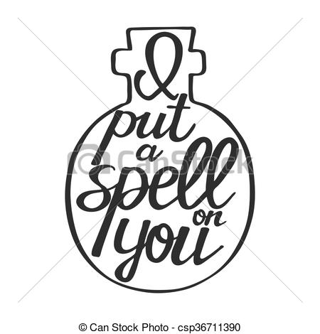 450x470 I Put A Spell On You. Hand Drawn Calligraphic Quote. This Vector