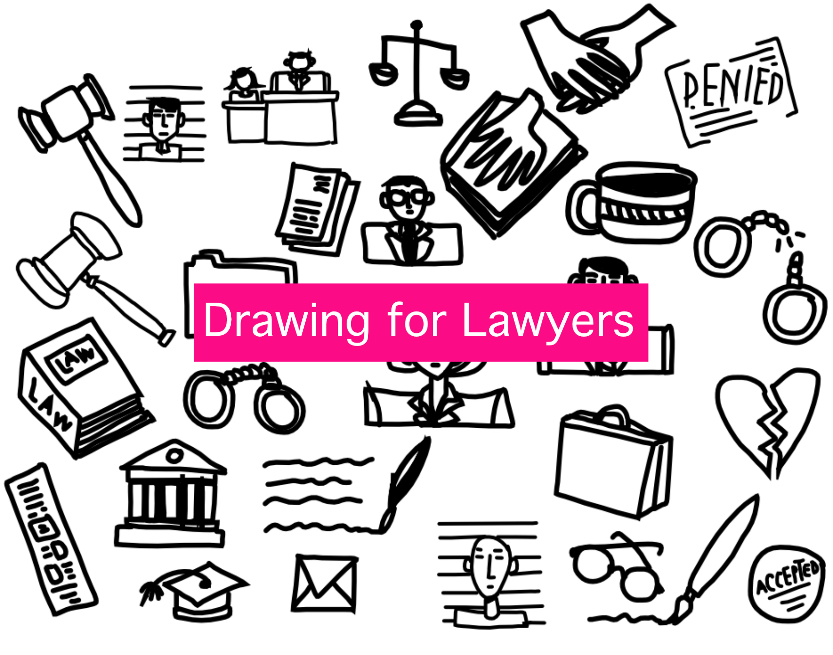1711x1346 Drawing For Lawyers Legal Design Lab