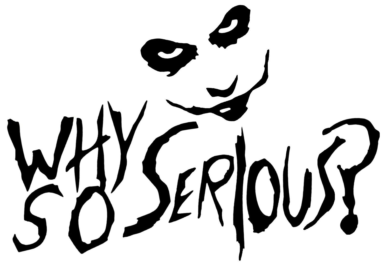Why So Serious Joker Drawing