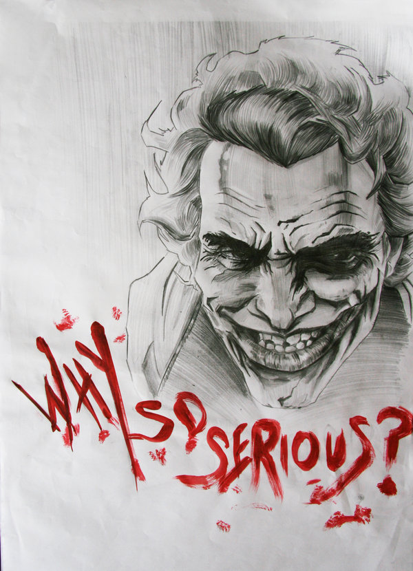 600x830 Why So Serious By 3yen