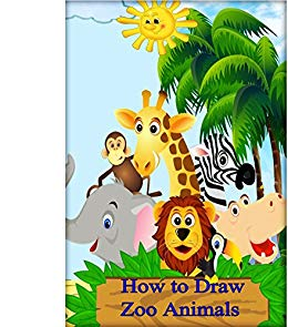 260x295 How To Draw Zoo Animals The Complete Beginner's Guide To Drawing