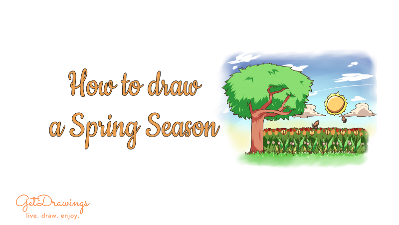 How to draw a Spring Season?