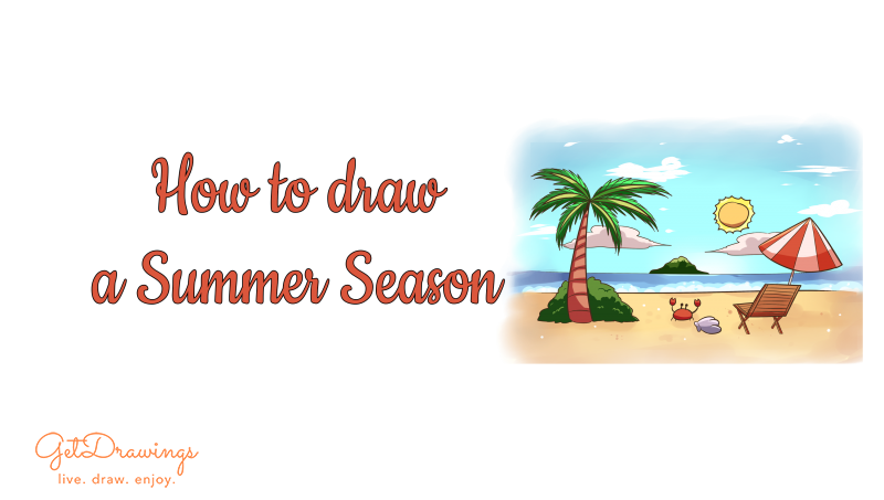 How to draw a Summer Season?