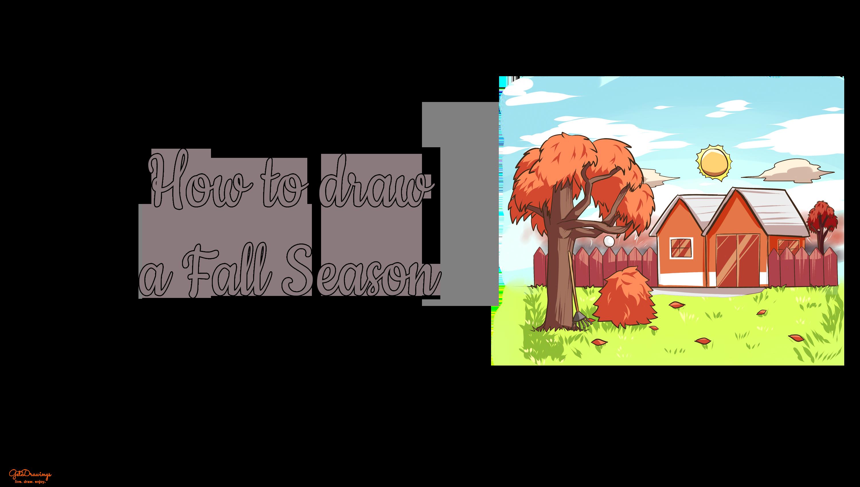 How to draw a Fall Season?
