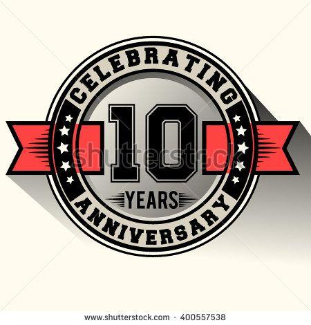 450x470 Celebrating 10 Years Anniversary Logo, 10th Anniversary Sign