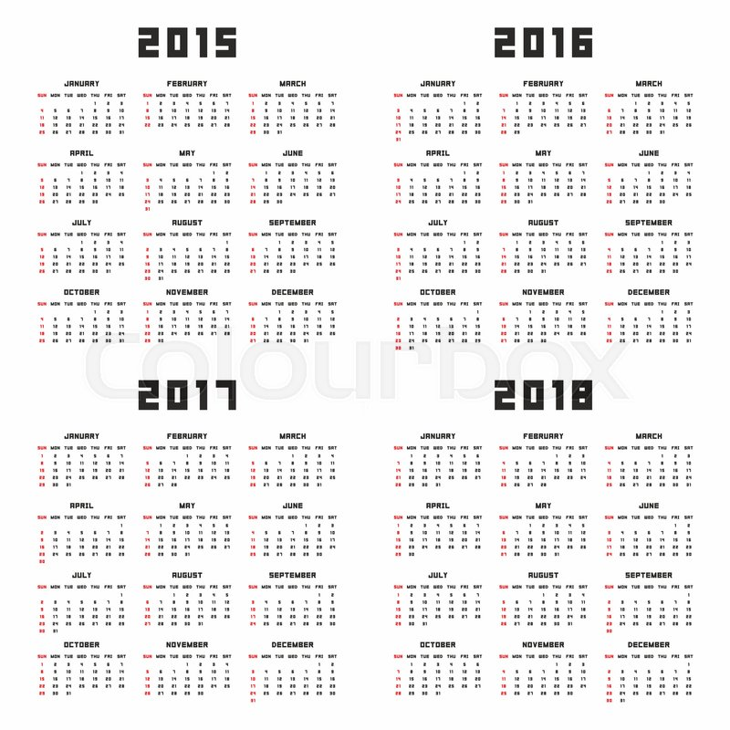 800x800 Set Of English 2015, 2016, 2017, 2018 Vector Calendars. Week