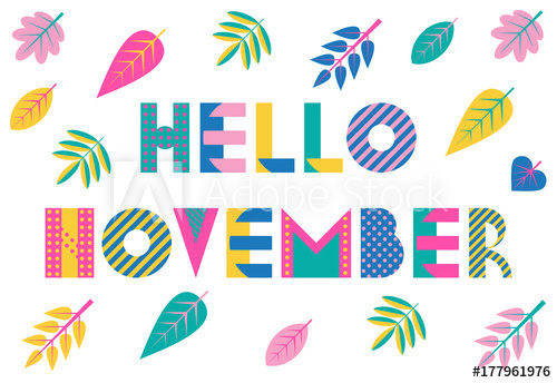 500x344 Hello November. Trendy Geometric Font In Memphis Style Of 80s 90s