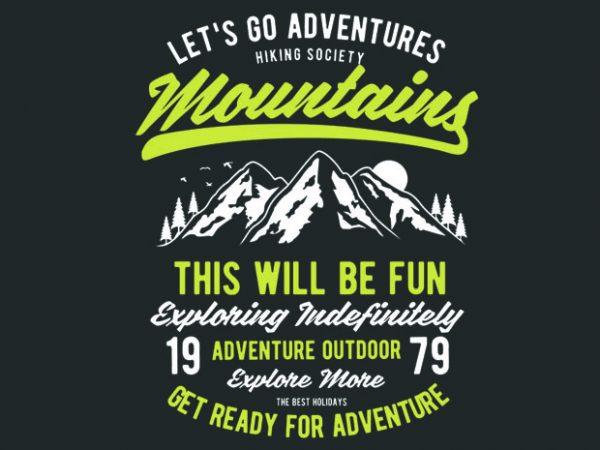 600x450 Let S Go Adventure Vector Tshirt Design