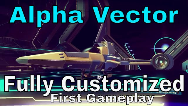 640x360 Alpha Vector Ship Full Customization And Gameplay!