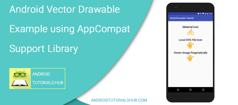 770x340 Android Vector Drawable Example Using Appcompat Support Library