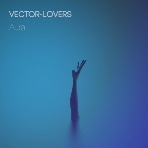 500x500 Aura By Vector Lovers Free Listening On Soundcloud