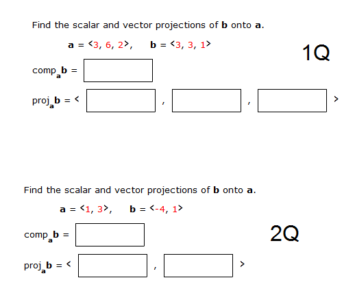 518x444 Solved Find The Scalar And Vector Projections Of B Onto A