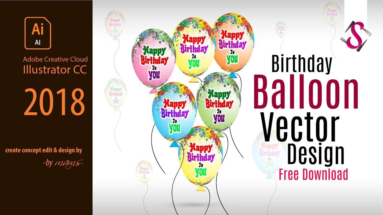 1280x720 How To Make Birthday Balloon Vector Design I Free Download I Adobe