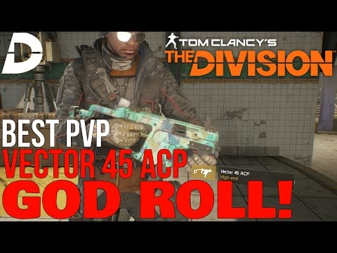 480x360 The Division Best Pvp Vector 45 Acp! God Roll Pvp Talents!