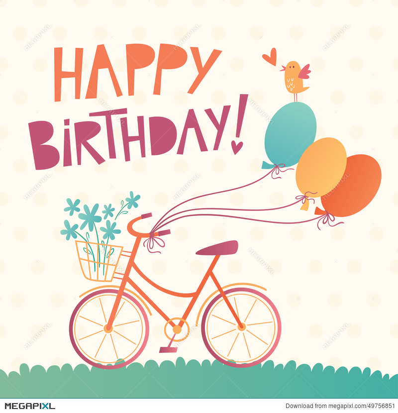 800x830 Happy Birthday Vector Card With A Bicycle Illustration 49756851