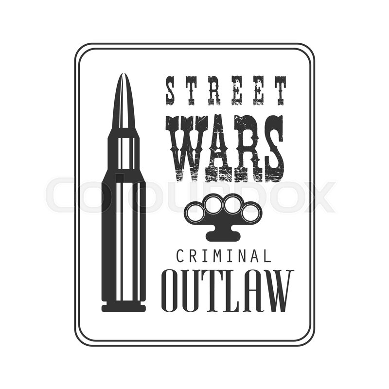 800x800 Criminal Outlaw Street Club Black And White Sign Design Template