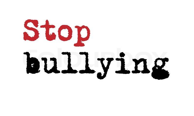 800x480 Stop Bullying Vector Stock Vector Colourbox