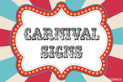 500x334 Carnival Sign Template Stock Image And Royalty Free Vector Files