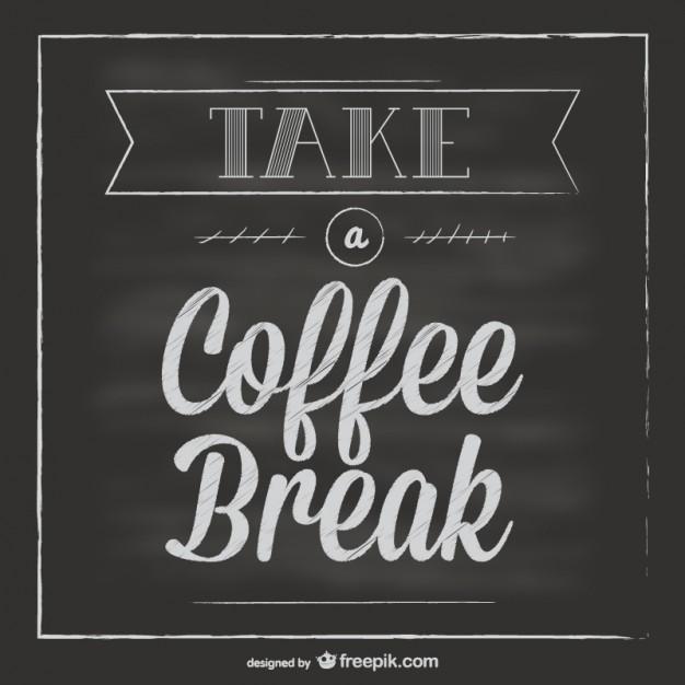 626x626 Chalkboard Coffee Break Vector Vector Free Vector Download In