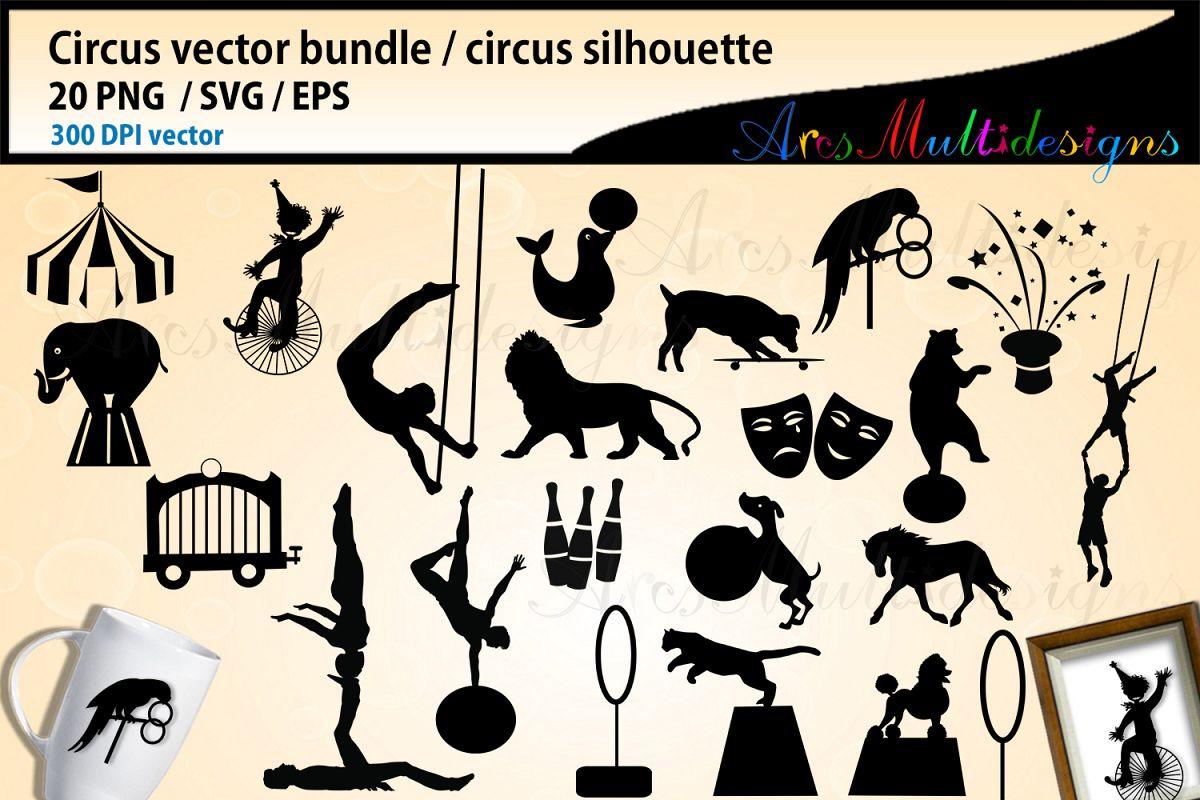 1200x800 Circus Svg Bundle, Circus Silhouette Vector, Circus Vector