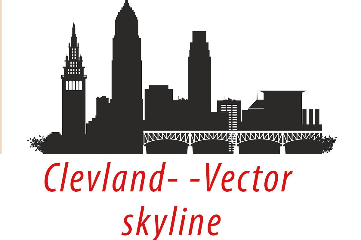 1200x800 Cleveland Vector, Ohio Skyline Usa City, Svg, Jpg, Png, Dwg, Cdr