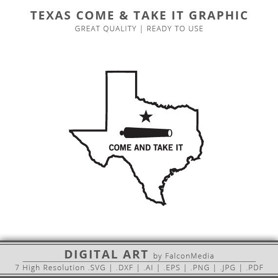 570x570 Come And Take It Svg Texas Svg Texas State Outline Svg Etsy