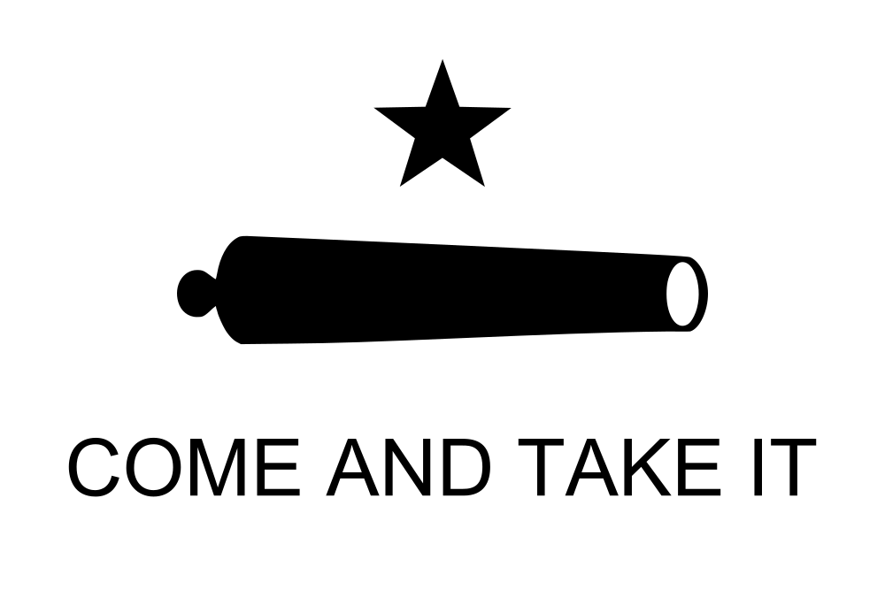 1000x667 Filetexas Flag Come And Take It.svg