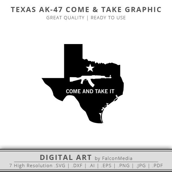 570x570 Texas Svg Come Amp Take It State Svg Gun Rights Svg Cricut Etsy