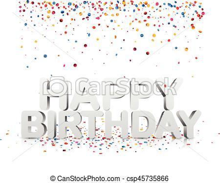 450x375 Happy Birthday Background With Confetti. White Happy Birthday 3d